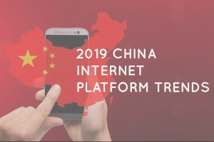 GENCYCHINA'S 2019 CHINA INTERNET PLATFORM TRENDS