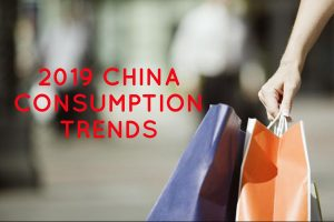 AGENCY CHINA'S 2019 CHINA CONSUMPTION TRENDS